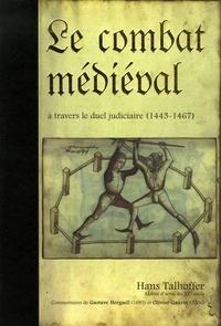 Era-circus.be Le combat médiéval à travers le duel judiciaire - Traité d'escrime 1443-1459-1467 Image