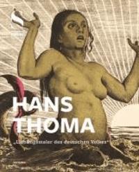 """Hans Thoma - """"Lieblingsmaler des deutschen Volkes""""."""