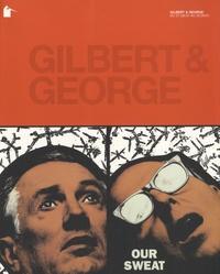 Hans Ulrich Obrist et Wolf Jahn - Gilbert & George - DU 27 Juin au 30 Septembre 2001.
