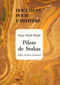 Hans Ulrich Rudel - Pilote de Stukas.