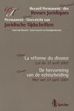 Hans Van Bossuyt et Jean-François Van Drooghenbroeck - La réforme du divorce - Loi du 27 avril 2007, édition bilingue français-flamand.