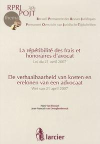 Hans Van Bossuyt et Jean-François Van Drooghenbroeck - La répétibilité des frais et honoraires d'avocat.