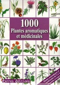 Hans-W Kothe - 1000 Plantes aromatiques et médicinales.