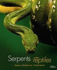 Serpents et autres reptiles- Espèces, mode de vie, comportement - Hans-W Kothe pdf epub