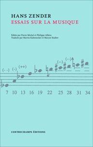 Hans Zender - Essais sur la musique.