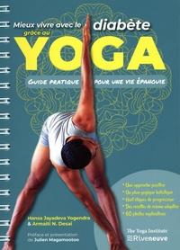 Hansa Jayadeva Yogendra et Armaiti N. Desai - Mieux vivre avec le diabète grâce au yoga - Guide pratique pour une vie épanouie.