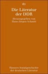 Hansers Sozialgeschichte der deutschen Literatur 11. Die Literatur der DDR - Die Literatur der DDR.