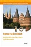 Hansestadt Lübeck - Ausflugsziele zwischen Lübeck und Travemünde.
