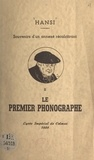 Hansi et Jakob Waltz - Souvenirs d'un annexé récalcitrant (2). Le premier phonographe - Lycée impérial de Colmar, 1888.