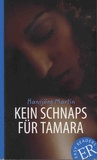 Hansjörg Martin - Kein Schnaps für Tamara.