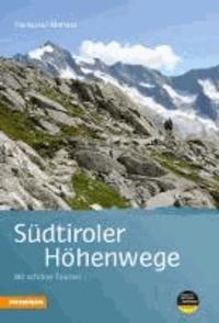 Hanspaul Menara - Südtiroler Höhenwege - 80 schöne Touren.