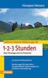 Hanspaul Menara - Südtirols schönste Wanderungen für 1-2-3-Stunden - Vom Vinschgau bis ins Pustertal.