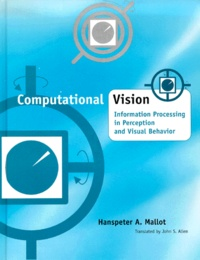 Computational vision. Information processing in perception and visual behavior.pdf