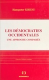 Hanspeter Kriesi - Les démocraties occidentales - Une approche comparée.