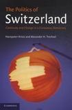 Hanspeter Kriesi et Alexander-H Trechsel - The Politics of Switzerland - Continuity and Change in a Consensus Democraty.