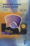Hanspeter Schaub et John L. Junkins - Analytical Mechanics of Space Systems.