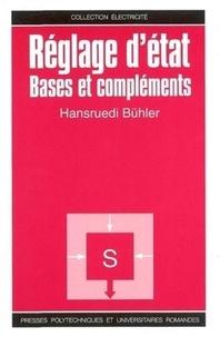 Hansruedi Bühler - Réglage d'état - Bases et compléments.