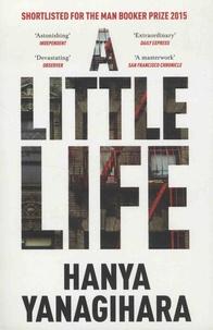 Hanya Yanagihara - A Little Life.