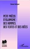 Haoues Seniguer - Petit précis d'islamisme : des hommes, des textes et des idées.