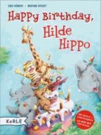 Happy Birthday, Hilde Hippo - Mit Hörbuch + Geburtstagslied.