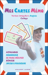 Happy Learning - Mes cartes mémo - Verbes irréguliers Anglais Collège.