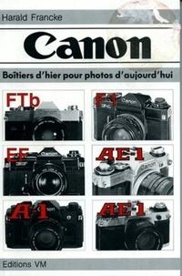 Harald Francke - Canon - Boîtiers d'hier pour photos d'aujourd'hui, [FTb, F1, EF, AE-1, AE-1 program.