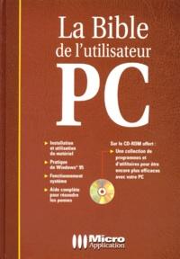 LA BIBLE DE L'UTILISATEUR PC. Avec CD-ROM - Harald Hahn   Showmesound.org