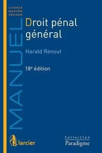 Harald Renout et François Fourment - Droit pénal général.
