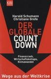 Harald Schumann et Christiane Grefe - Der Globale Countdown.