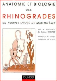 Harald Stumpke - Anatomie et biologie des rhinogrades - Un nouvel ordre de mammifères.