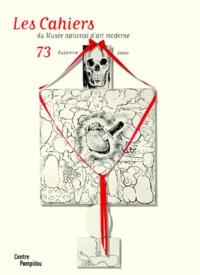 Harald Szeemann et  Collectif - Les Cahiers du Musée national d'art moderne n° 73 Automne 2000.