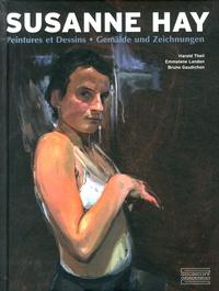 Harald Theil et Emmelene Landon - Susanne Hay - Peintures et dessins.