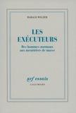Harald Welzer - Les exécuteurs - Des hommes normaux aux meurtriers de masse.