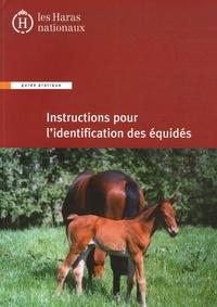 Haras nationaux (France) - Instructions pour l'identification des équidés.