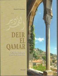 Hareth Boustany - Deir el-Qamar - Cité de culture, d'art et d'histoire.