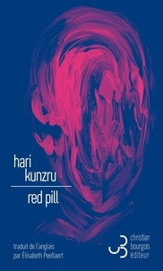 Hari Kunzru - Red pill.