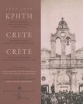 Haris Yiakoumis et Ioannis Kokkinakis - Crète 1898-1899 - Témoignages photographiques à travers l'album personnel du Prince Georges.