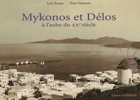 Haris Yiakoumis et Lucie Bonato - Mykonos et Délos - A l'aube du XXe siècle.