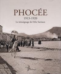 Haris Yiakoumis - Phocée 1913-1920 - Le témoignage de Félix Sartiaux, édition bilingue français-grec.