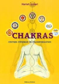 Harish Johari - Chakras - Centres d'énergie de transformation.