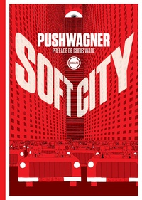Hariton Pushwagner - Soft City.