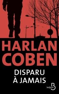Harlan Coben - Disparu à jamais.