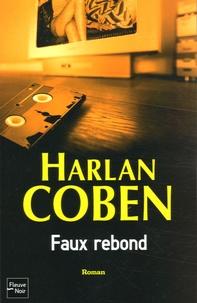 Harlan Coben - Faux rebond.