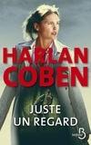 Harlan Coben - Juste un regard.