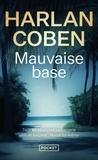 Harlan Coben - Mauvaise base.
