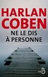 Harlan Coben - Ne le dis à personne....