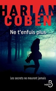 Harlan Coben - Ne t'enfuis plus.