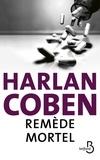 Harlan Coben - Remède mortel.