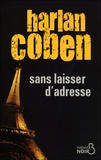 Harlan Coben - Sans laisser d'adresse.