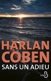 Harlan Coben - Sans un adieu.
